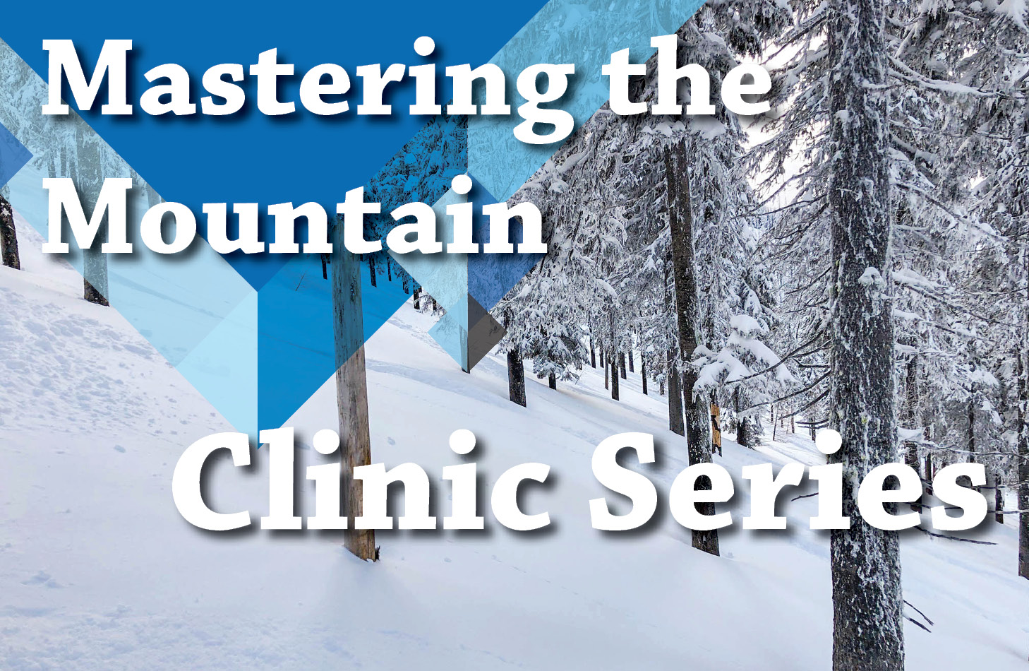 Mastering the Mountain Series