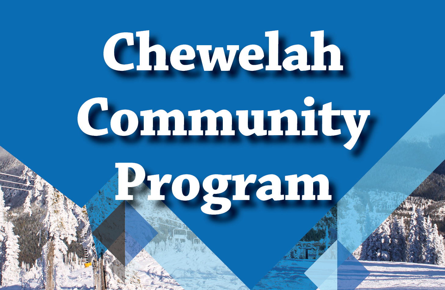 Chewelah Community Program