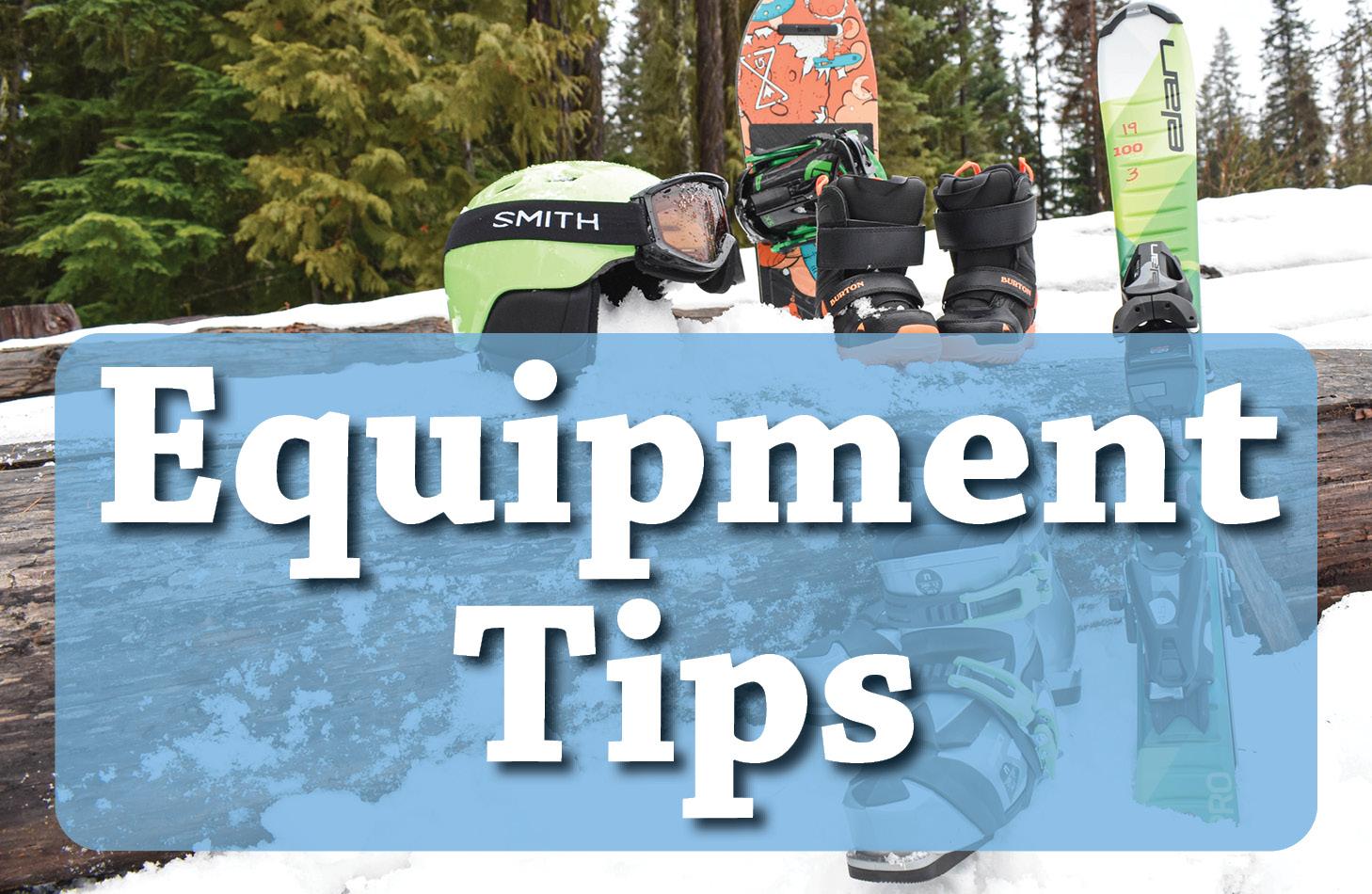 Equipment Tips