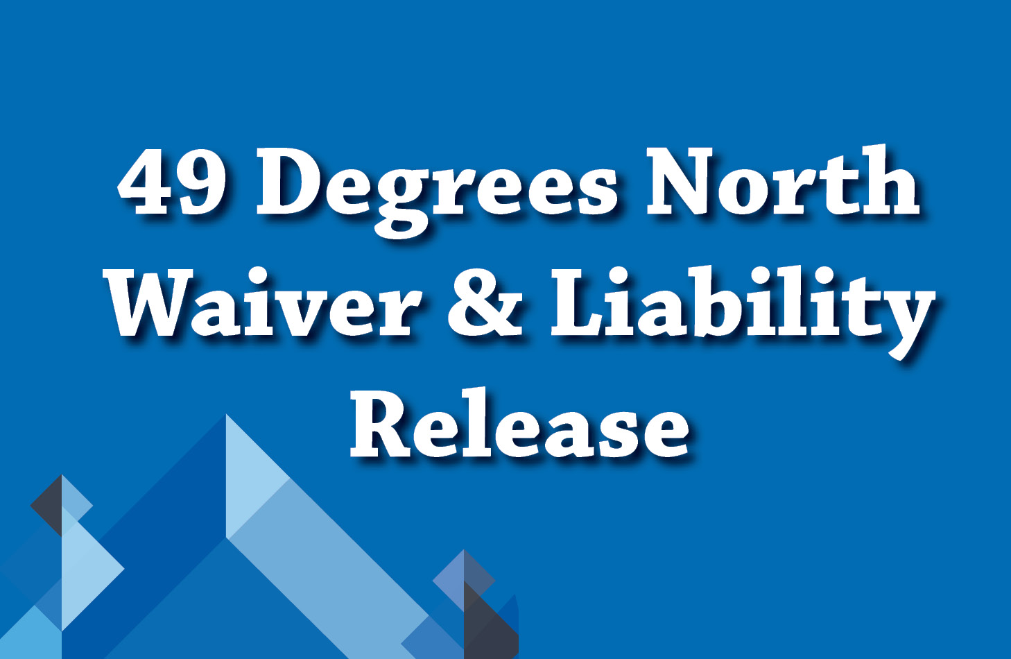 Waiver and Liability Release