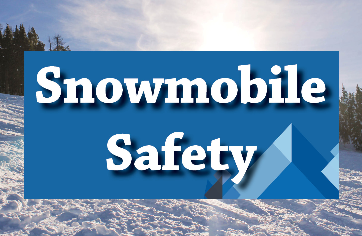 Snowmobiles Safety