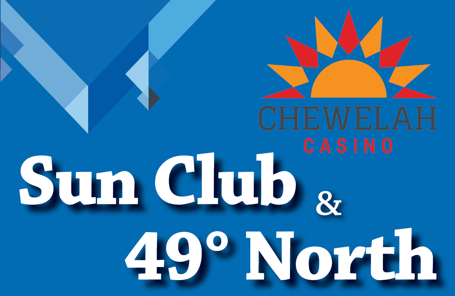 Sun Club and 49 Degrees North