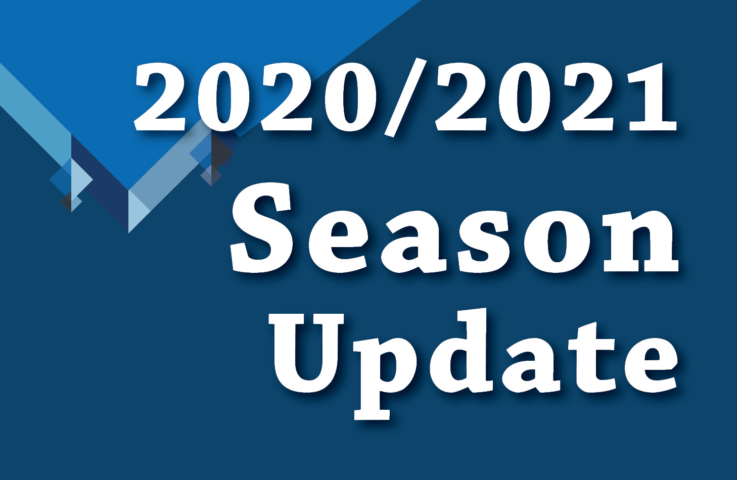 2020-2021 Season Update