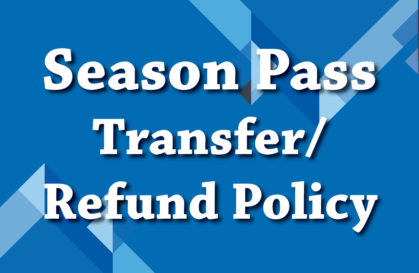Transfer and Refund Policy
